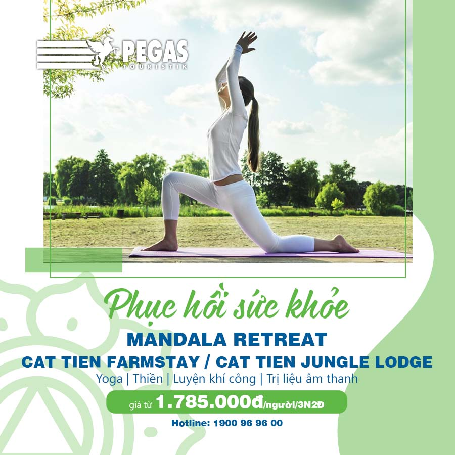 MANDALA RETREAT – CAT TIEN FARM STAY / CAT TIEN JUNGLE LODGE 3N2Đ