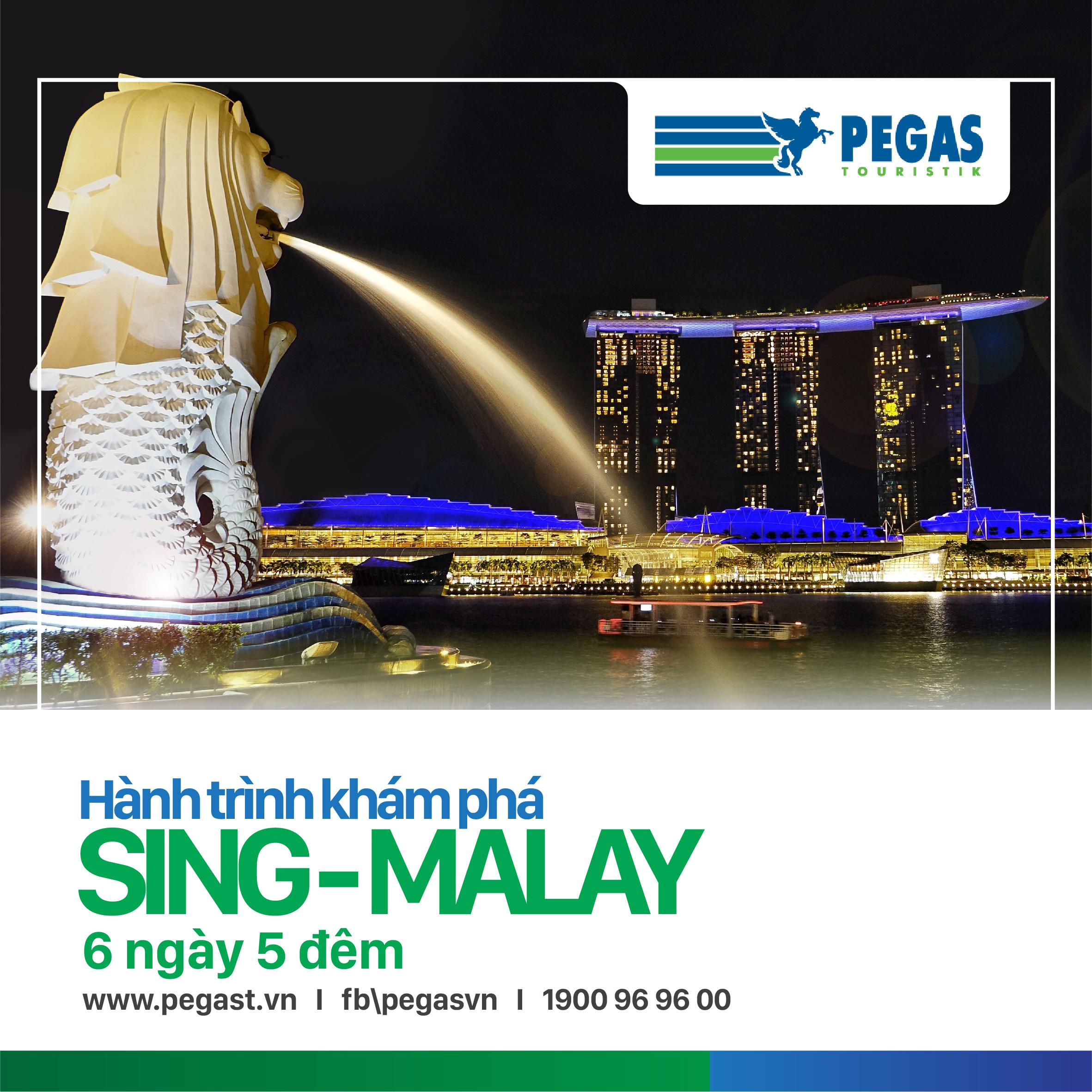 KHÁM PHÁ SINGAPORE - MALAYSIA - 6 NGÀY 5 ĐÊM